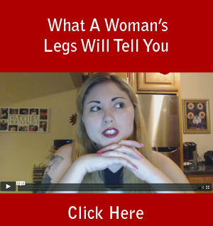 What A Woman's Legs Will Tell You