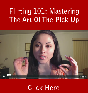 Flirting 101: Mastering The Art Of The Pick Up